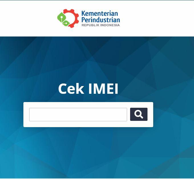 Kemenperin Mempunyai Situs Baru Untuk Mengecek IMEI Ponsel